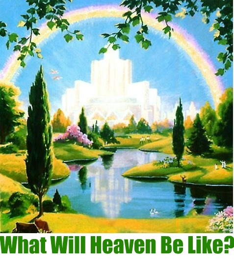 What Will Heaven Be Like Darrell Creswell A Study Of Christian
