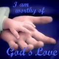 I am worthy of God's Love