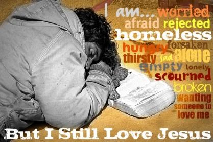 homeless, Jesus, faith, praise, sharing, example, poor, poverty,