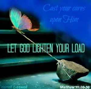Matthew 11 Cast your cares upon Him