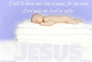 Now I lay me down to sleep Psalm 4 8