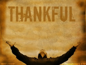 thankful 1 Thessalonians 5:18