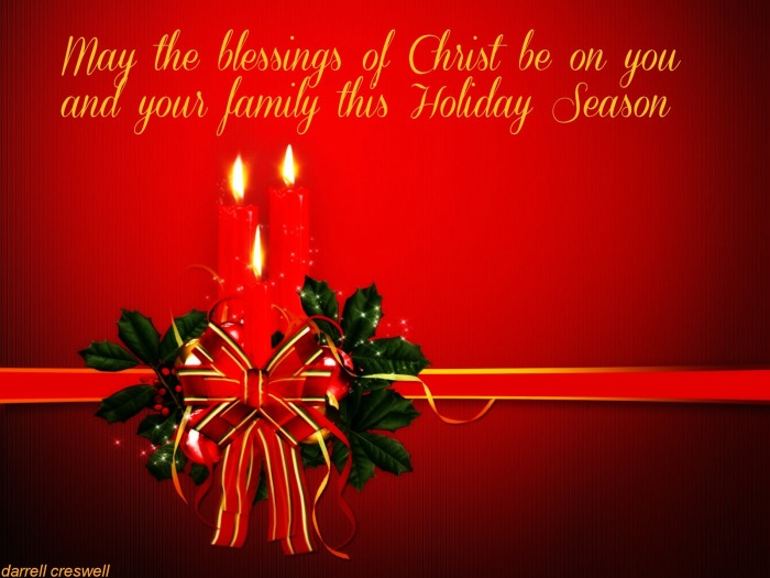 Blessings of Christ Holiday Season