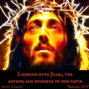 Hebrews 12 2 Jesus author finisher faith
