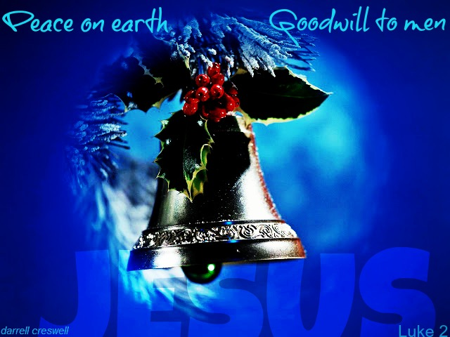 peace on earth goodwill to men Jesus Luke 2