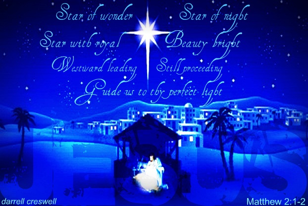 star of wonder star of night Matthew 2 1
