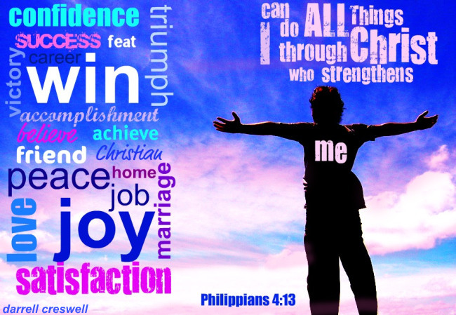 I can do all things through Christ Philippians 4 13