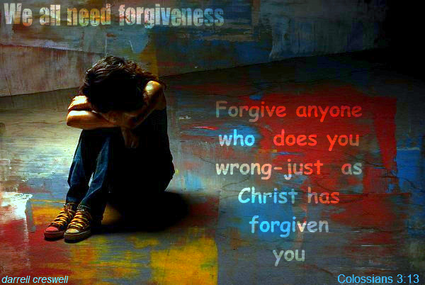 Forgiveness Christ one another Colossians 3 13