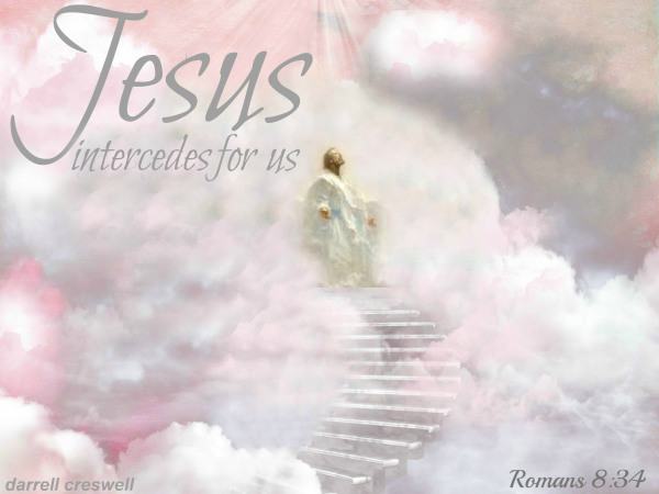 in-heaven-jesus-intercedes-for-us-romans-8-34