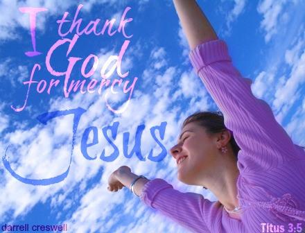 thank-god-for-mercy-jesus-titus-3:5