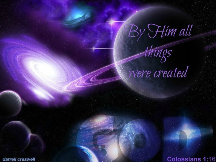 Colossians 1 16 God created all things