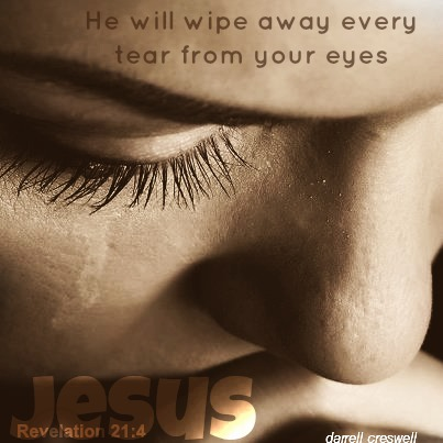 Jesus wipe away tears revelation 21 4