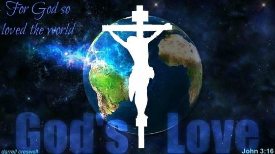 LOVE For God so loved the world John 3 16