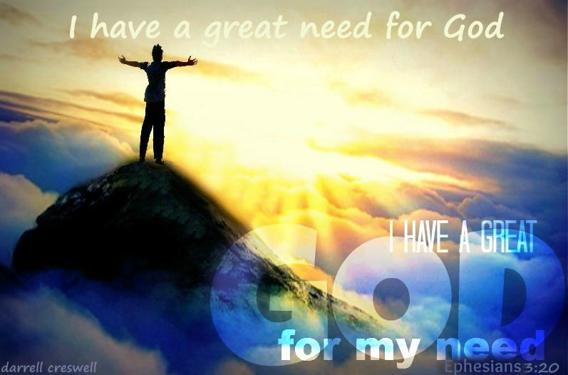 Need for a great God Ephesians 3 20