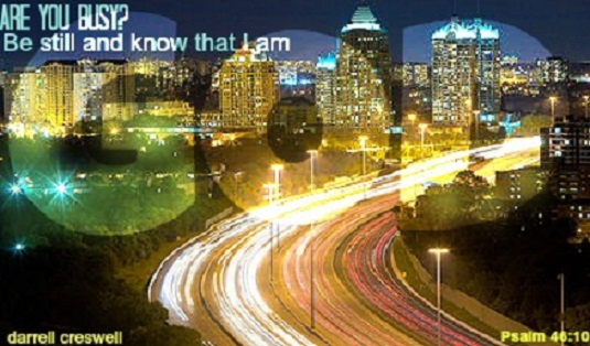Psalm 46:10 Be still and know that I am God 2