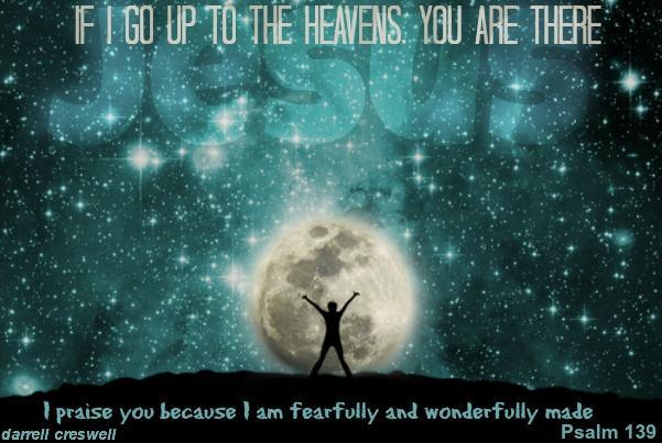 psalm 139 Search me God