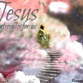 in-heaven-jesus-intercedes-for-us-romans-8-34 2