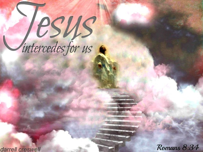 in-heaven-jesus-intercedes-for-us-romans-8-34 2