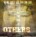 the good of others 1 corinthians 10 24