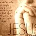 Jesus saves Romans 10 9