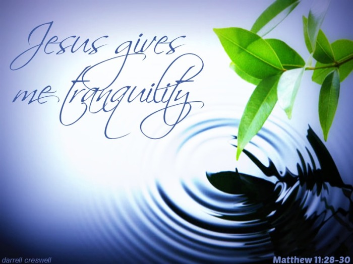 Jesus gives me peace matthew 11 28
