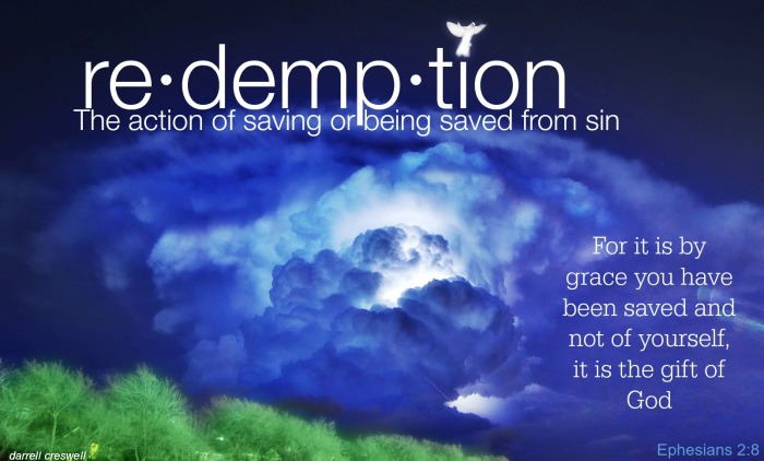 grace by grace Ephesians 2 8 redemption