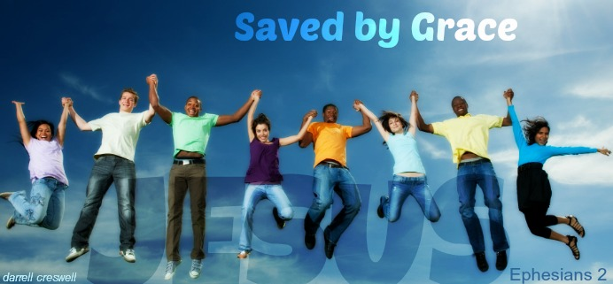 saved by grace ephesians 2