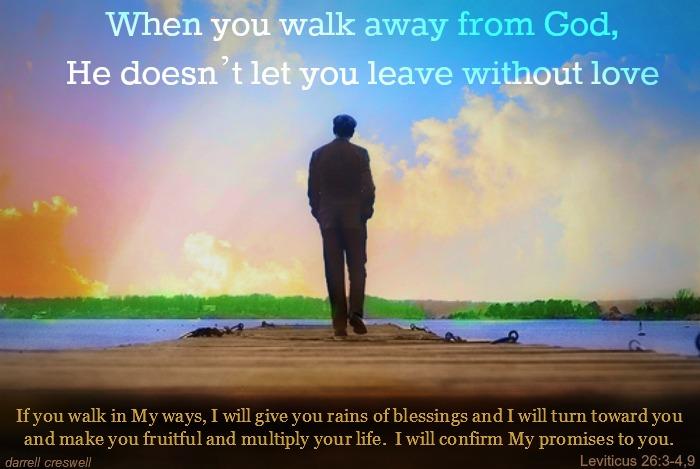 walk away from God rain of blessings
