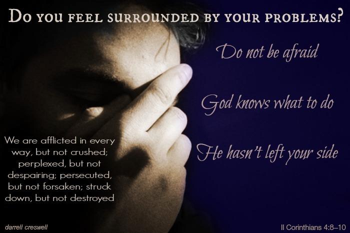 II Corinthians 4 8 God is on your side