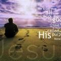 romans 8 28 All Thiings God's purpose