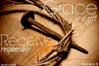 grace gift receive responsibly Romans 6