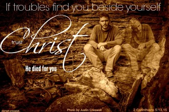 Beside yourself Christ 2 Corinthians 5